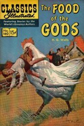 Gilberton Publications's Classics Illustrated #160: The Food of the Gods Issue # 3