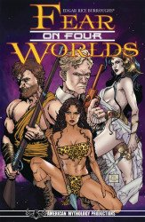 American Mythology's Edgar Rice Burroughs Fear On Four Worlds TPB # 1