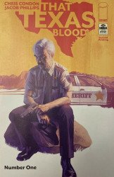 Image Comics's That Texas Blood Issue # 1 - 2nd print