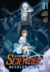 Seven Seas Entertainment's A Certain Scientific Accelerator Soft Cover # 1