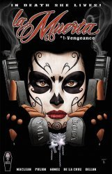 Coffin Comics's La Muerta: Vengeance Issue # 1kickstarter-a