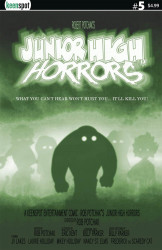 Keenspot Entertainment's Junior High Horrors Issue # 5b