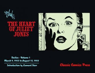 Classic Comics's Stan Drakes: Heart Of Juliet Jones Dailies  TPB # 1