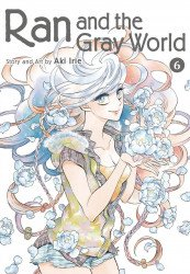 Viz Media's Ran and the Gray World Soft Cover # 6