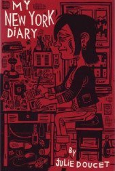 Drawn and Quarterly's My New York Diary Soft Cover # 1
