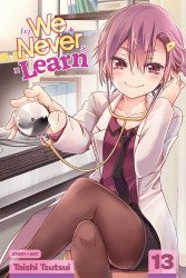 Viz Media's We Never Learn Soft Cover # 13
