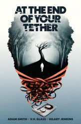 Oni Press's At The End Of Your Tether TPB # 1