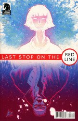 Dark Horse Comics's Last Stop on The Red Line Issue # 2