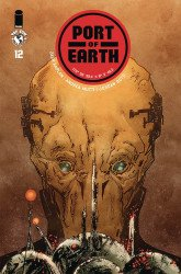 Top Cow's Port of Earth Issue # 12