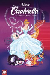 Dark Horse Comics's Disney Cinderella: The Story of the Movies in Comics Hard Cover # 1
