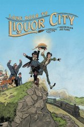Oni Press's Long Road to Liquor City Soft Cover # 1