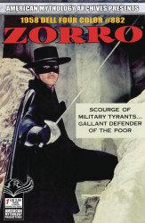 American Mythology's American Mythology Archives Presents: Zorro Issue # 1