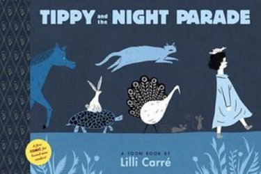 Toon Books's Tippy and the Night Parade Hard Cover # 1