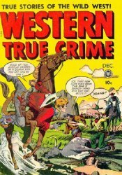 Fox Feature Syndicate's Western True Crime Issue # 3
