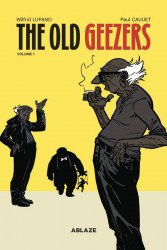 Ablaze Media's The Old Geezers Hard Cover # 1