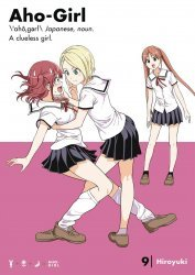 Kodansha Comics's Aho-Girl (A Clueless Girl) Soft Cover # 9