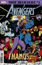 Marvel Comics's True Believers: Avengers - Thanos The Final Battle Issue # 1