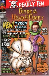 Full Moon Toys's Deadly Ten Presents: Bride of the Head of the Family Issue # 1b
