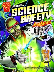 Capstone Press's Graphic Library: Lessons in Science Safety Soft Cover # 1