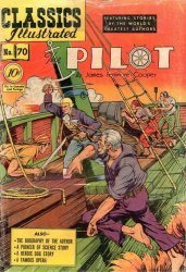 Gilberton Publications's Classics Illustrated #70: The Pilot Issue # 70