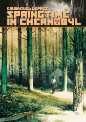 IDW Publishing's Springtime In Chernobyl Hard Cover # 1