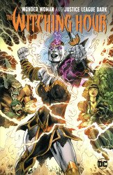 DC Comics's Justice League Dark and Wonder Woman: Witching Hour  TPB # 1