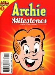 Archie Comics Group's Archie Milestones Digest Issue # 1