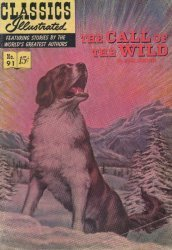 Gilberton Publications's Classics Illustrated #91: The Call of the Wild Issue # 4