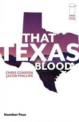 Image Comics's That Texas Blood Issue # 4 - 2nd print