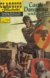 Gilberton Publications's Classics Illustrated #141: Castle Dangerous Issue # 2