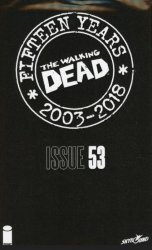 Image Comics's The Walking Dead: 15th Anniversary - Blind Bag Edition Issue # 53