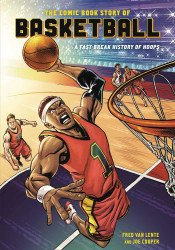 Ten Speed Press's Comic Book Story of Basketball Soft Cover # 1