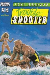 Renegade Press's Tony Bravado: Trouble Shooter Issue # 4