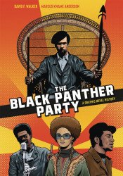 Ten Speed Press's The Black Panther Party: A Graphic Novel History Soft Cover # 1