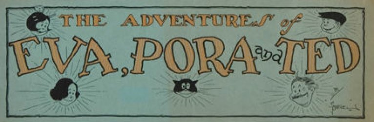 Evaporated Milk Association's The Adventures of Eva, Pora and Ted Issue nn b