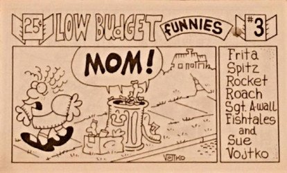 Bob Vojtko's Low Budget Funnies Issue # 3