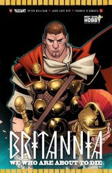 Valiant Entertainment's Britannia: We Who are About to Die Issue # 1most good hobby