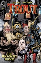 Dark Horse Comics's Trout: The Hollowest Knock Issue # 2