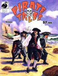 Black Swan Press's Pirate Tales Issue # 1