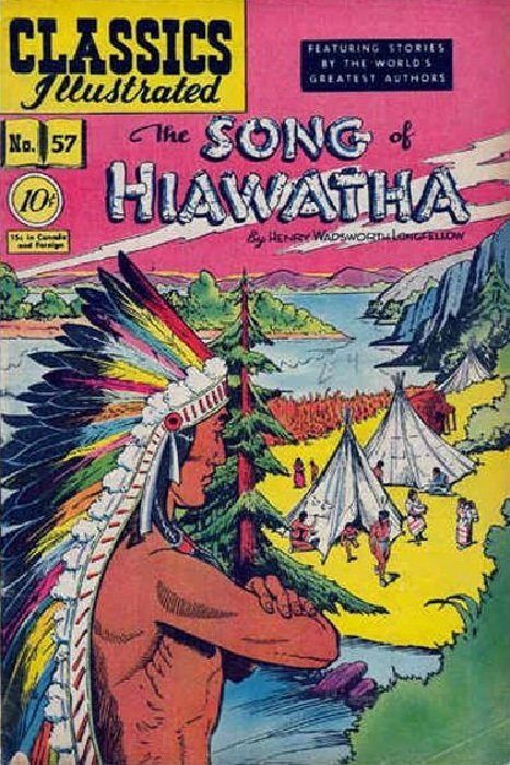 classics illustrated the song of hiawatha hrn gilberton gilberton publications s classics illustrated 57 the song of hiawatha issue hrn 55