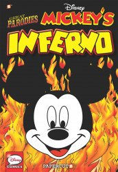 Papercutz's Great Parodies: Mickey's Inferno Soft Cover # 1