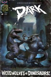 American Mythology's American Mythology: Dark Werewolves Vs. Dinosaurs Issue # 1c
