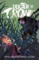 215 Ink's Doctor Crowe Issue # 2