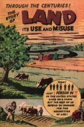 Soil Conservation Society of America's The Story of Land: Its Use and Misuse Through the Centuries Issue # 1955