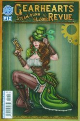 Antarctic Press's Gearhearts: Steampunk Glamor Revue Issue # 12