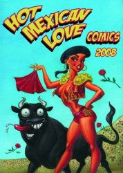 Hot Mexican Love Comics's Hot Mexican Love Comics Issue # 3