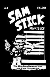 Thaddeus Phipps's Sam Stick: Private Dick Issue # 1