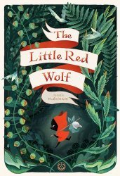 Lion Forge Comics's The Little Red Wolf Hard Cover # 1