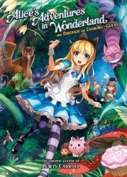 Seven Seas Entertainment's Alice's Adventures In Wonderland & Through The Looking-Glass Soft Cover # 1