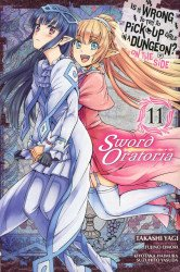 Yen Press's Is it Wrong to Try to Pick Up Girls in a Dungeon?: On the Side Sword Oratoria Soft Cover # 11
